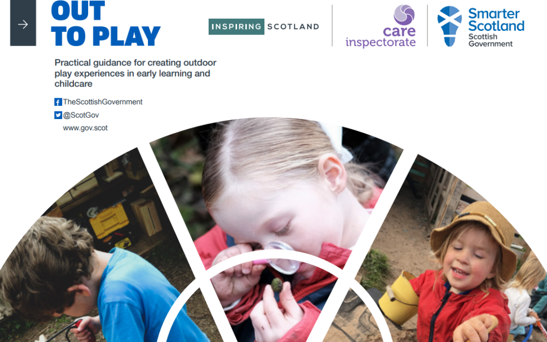 Out to Play – Creating Outdoor Play Experiences : Practical Guidance