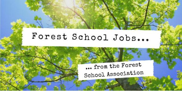 Deadline 23.12.19 – Forest School Session Leader – NW London